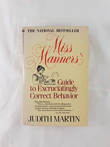 9780446386326: Miss Manner's Guide to Excruciatingly Correct Behavior