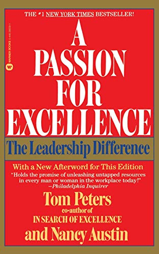 9780446386395: A Passion for Excellence: The Leadership Difference