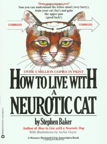 9780446386401: How to Live with a Neurotic Cat
