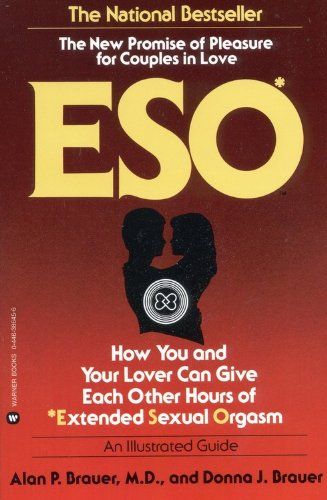 9780446386456: Eso: How You and Your Lover Can Give Each Other Hours of Extended Sexual Orgasm