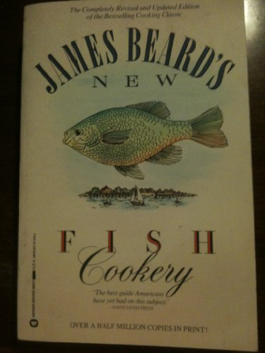 James Beard's Fish Cookery (9780446386470) by James Beard