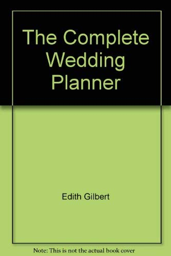 9780446386784: Complete Wedding Planner: A Practical Guide for the Bride and Groom