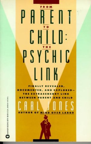 From Parent to Child: The Psychic Link: Carl Jones