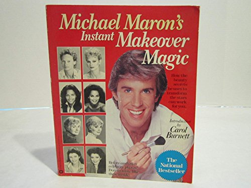 9780446388474: Michael Maron's Instant Makeover Magic