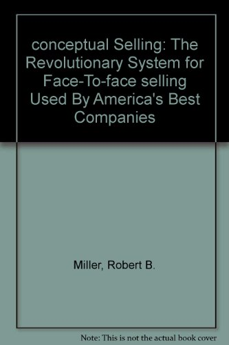 9780446389075: conceptual Selling: The Revolutionary System for Face-To-face selling Used By America's Best Companies