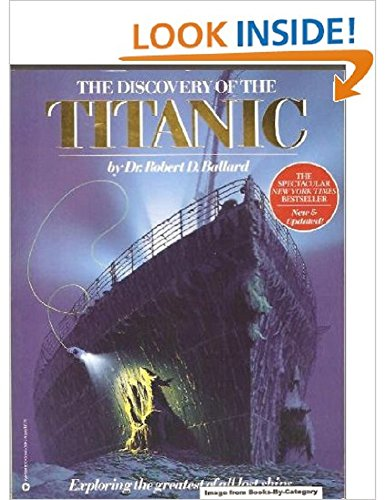 9780446389129: The Discovery of the Titanic