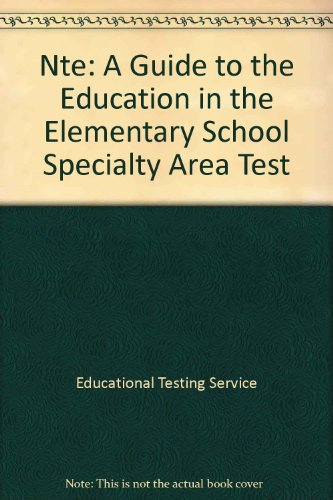 9780446389440: Nte Programs Elementary Education: A Guide to the Education in the Elementary School Specialty Area Test