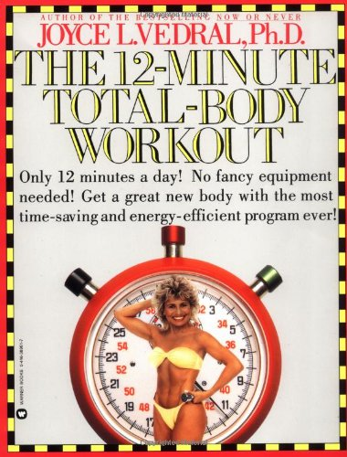 9780446389617: 12-Minute Total-Body Workout