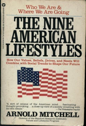 9780446389808: Nine American Lifestyles: Who We Are and Where We're Going