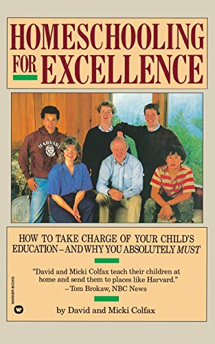 9780446389860: Homeschooling for Excellence