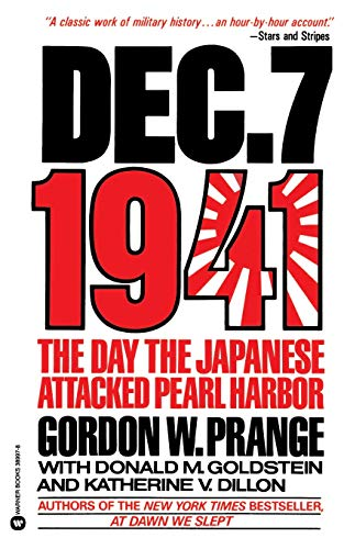 9780446389976: Dec. 7, 1941: The Day the Japanese Attacked Pearl Harbor