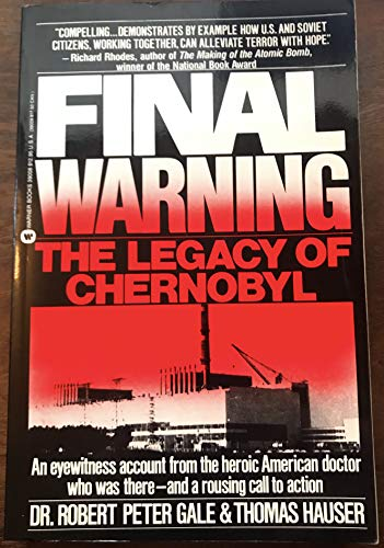 9780446390088: Final Warning: The Legacy of Chernobyl