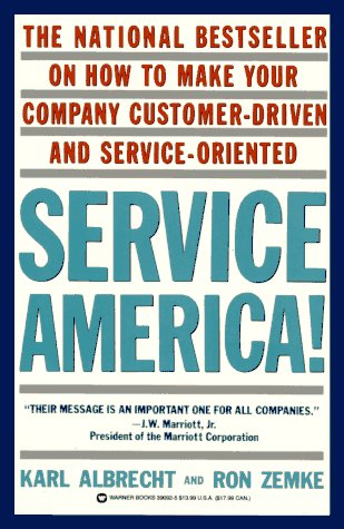 9780446390927: Service America: Doing Business in the New Economy