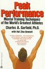 9780446391153: Peak Performance: Mental Training Techniques of the World's Greatest Athletes