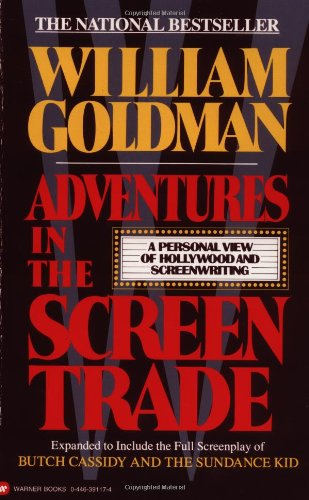 9780446391177: Adventures in the Screen Trade: A Personal View of Hollywood and Screenwriting