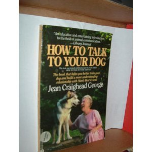 9780446391207: How to Talk to Your Dog