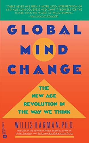 9780446391474: Global Mind Change: The New Age Revolution in the Way We Think