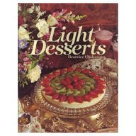 Cooking Light DESSERTS 80 Delicious and Nutritious Recipes for Cakes and Pies, Parfaits and Souff...