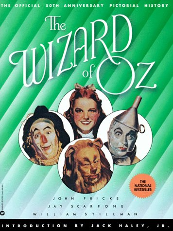 9780446391863: The Wizard of Oz: The Official 50th Anniversary Pictorial History