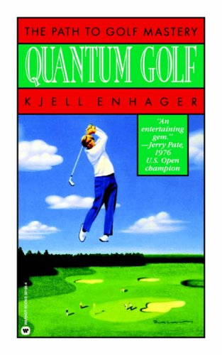 9780446391962: Quantum Golf: The Path To Golf Mastery