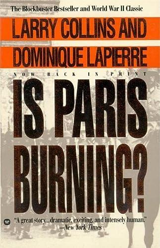 Is Paris Burning?: Lapierre, Dominique; Collins,
