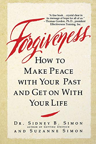 9780446392594: Forgiveness: How to Make Peace With Your Past and Get on With Your Life