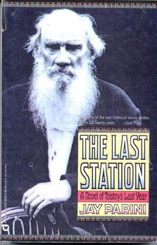 9780446392952: The Last Station: A Novel of Tolstoys Last Year