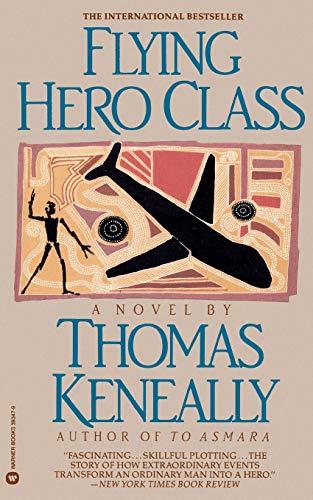 Flying Hero Class: Thomas Keneally