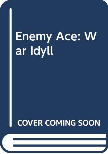 9780446393652: Enemy Ace: War Idyll