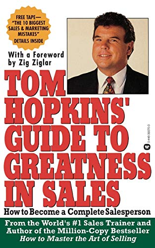 9780446393706: Tom Hopkins Guide to Greatness in Sales: How to Become a Complete Salesperson