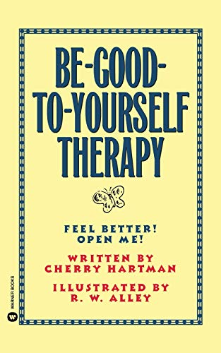 9780446393942: Be-Good-To-Yourself Therapy