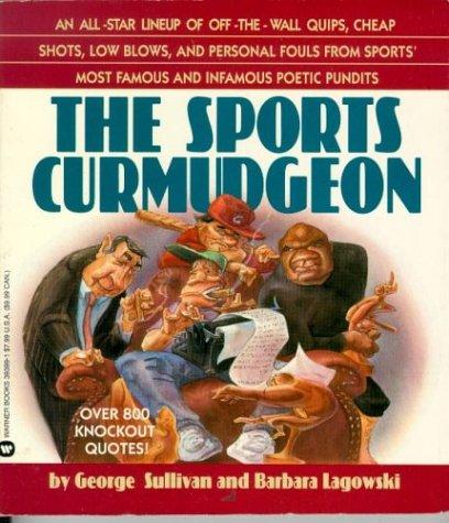 The Sports Curmudgeon: Sullivan, George, Lagowski,