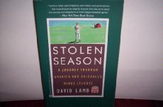 Stolen Season: A Journey Through America and Baseball's Minor Leagues (0446394157) by David Lamb