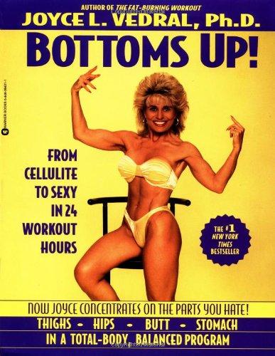 Bottoms Up!: Joyce L. Vedral