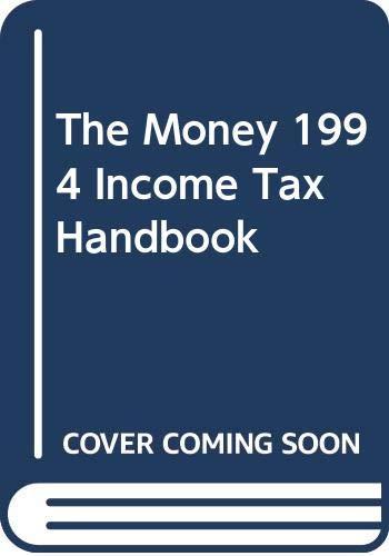 9780446394260: The Money 1994 Income Tax Handbook