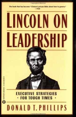 9780446394598: Lincoln on Leadership: Executive Strategies for Tough Times