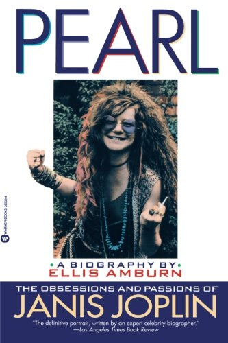 9780446395069: Pearl: The Obsessions and Passions of Janis Joplin