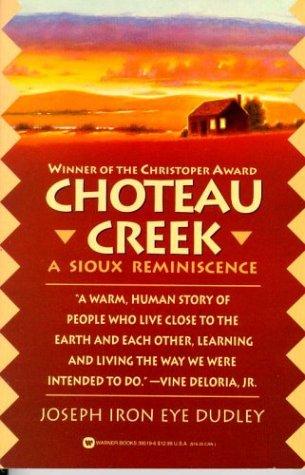 9780446395199: Choteau Creek: A Sioux Reminiscence