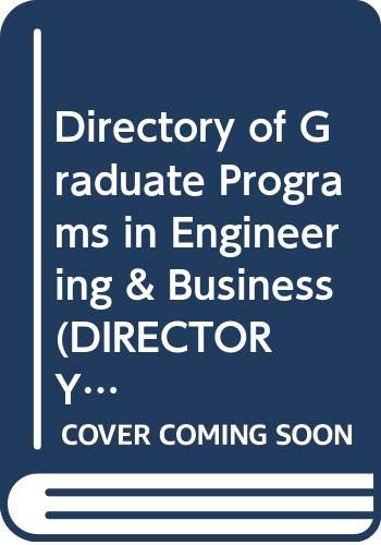 9780446396622: Directory of Graduate Programs in Engineering & Business (DIRECTORY OF GRADUATE PROGRAMS VOL B: ENGINEERING, BUSINESS)