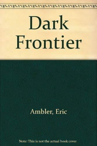9780446400015: Dark Frontier