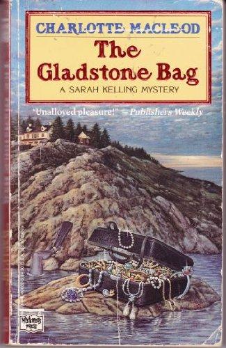 9780446400022: The Gladstone Bag: A Sarah Kelling Mystery (Sarah Kelling and Max Bittersohn Mysteries)