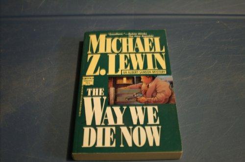 9780446400237: The Way We Die Now