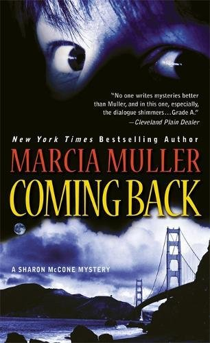 9780446400527: Coming Back (A Sharon McCone Mystery)