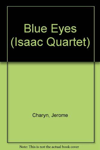 9780446400770: Blue Eyes (Isaac Quartet)