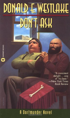 9780446400954: Don't Ask (Dortmunder Novels)