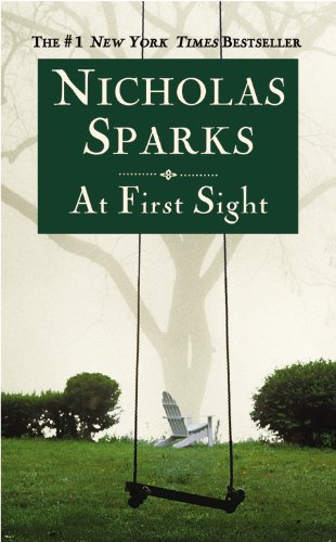 At First Sight: Nicholas Sparks