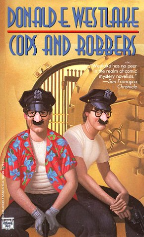 Cops and Robbers: Westlake, Donald E.