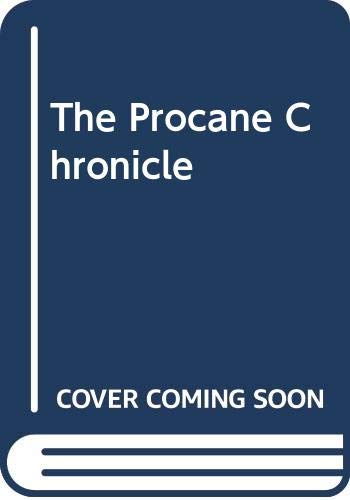 9780446401777: The Procane Chronicle