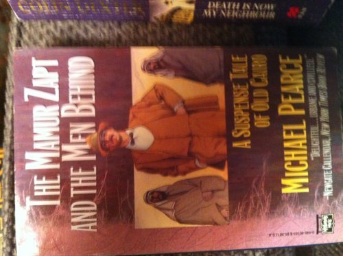 9780446401838: The Mamur Zapt and the Men Behind: A Suspense Tale of Old Cairo