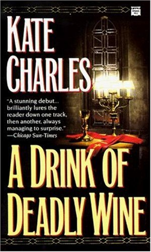 A Drink of Deadly Wine: Charles, Kate